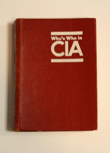 Who's Who in the CIA - Courtesy of the Family of Richard S. Welch