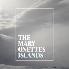 "The Mary Onettes new album ""Islands"""