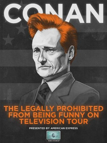 Conan O'Brien Legally Prohibited Tour