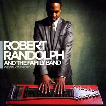 az_13788_We Walk This Road_Robert Randolph & The Family Band